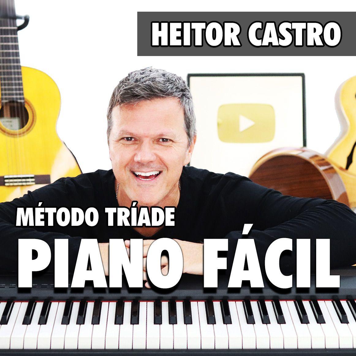 Curso Método Tríade Piano Teclado Heitor Castro
